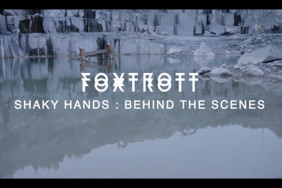 Behind the Scenes : FOXTROTT – Shaky Hands